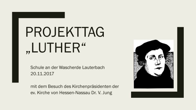 Projekttag Luther 2017